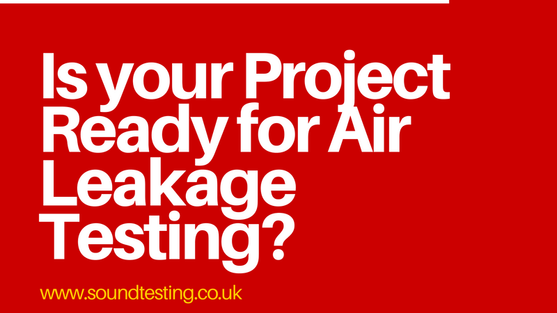 Seven crucial steps to get your project ready for an air leakage test (1)