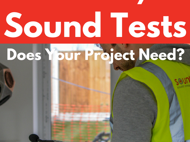 How Many Sound Tests does your project need superimposed over Soundtesting engineer in new build house